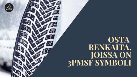 Osta-renkaitajoissa-on-3PMSF-symboli