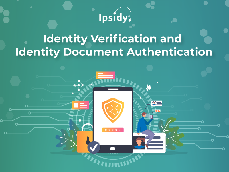 Identity-Verification-and-Identity-Document-Authentication featured image 2 ipsidy